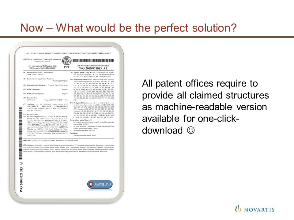 Now – What would be the perfect solution? All patent offices require to provide all claimed structures as machine-readable version available for one-c