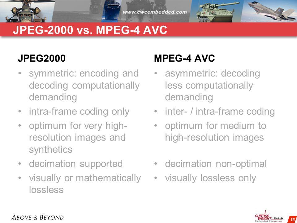 16 M-JPEG2000 vs.