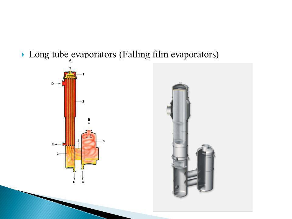 Long tube evaporators (Falling film evaporators)