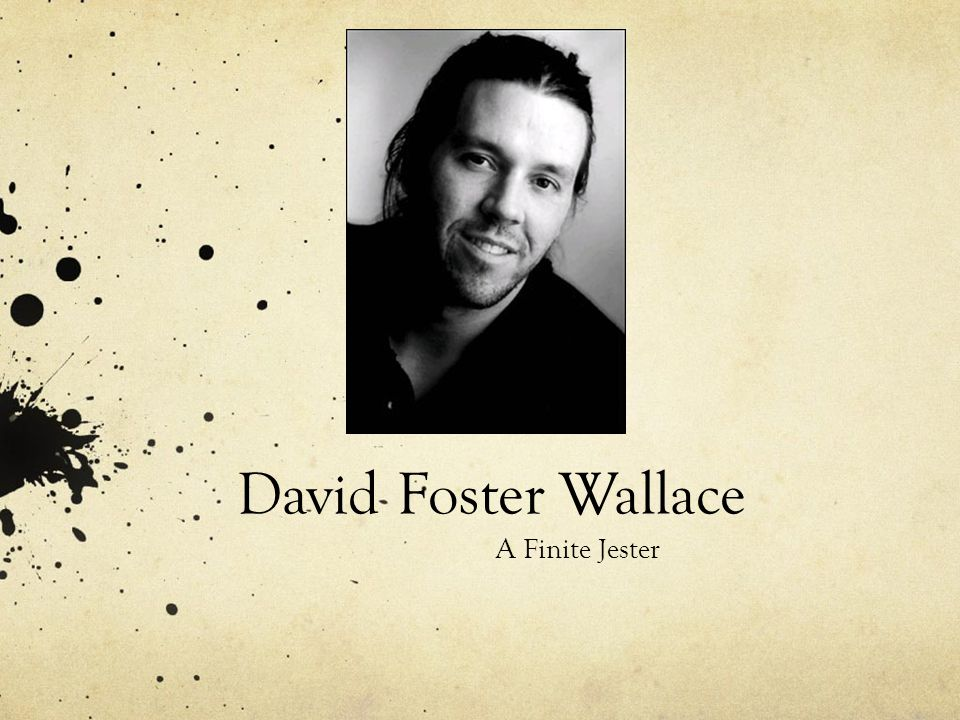 David Foster Wallace A Finite Jester