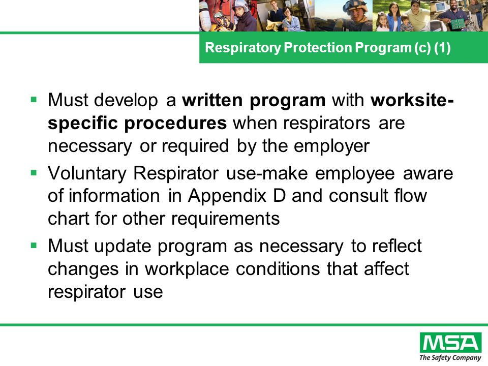 Respiratory Protection Program (c) (3) The employer shall designate a program administrator who is qualified by appropriate training or experience to administer or oversee the program and conduct the required program evaluations for effectiveness.