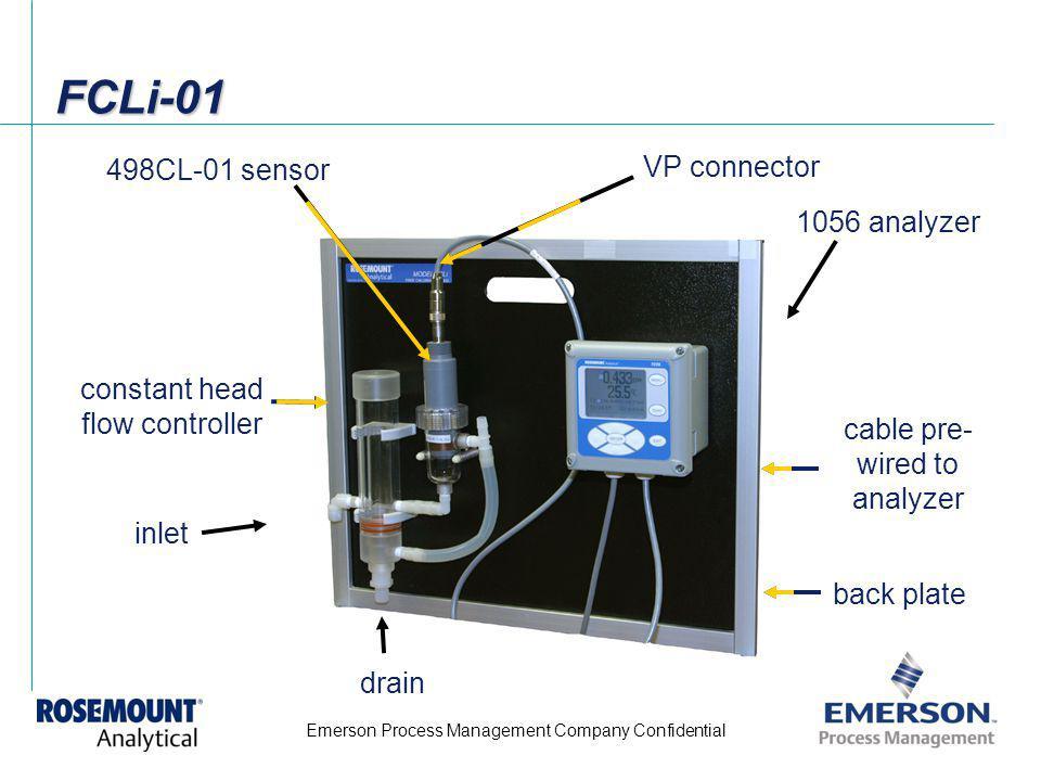 Emerson Process Management Company Confidential FCLi-01FCLi-01 1056 analyzer 498CL-01 sensor VP connector constant head flow controller inlet drain ba