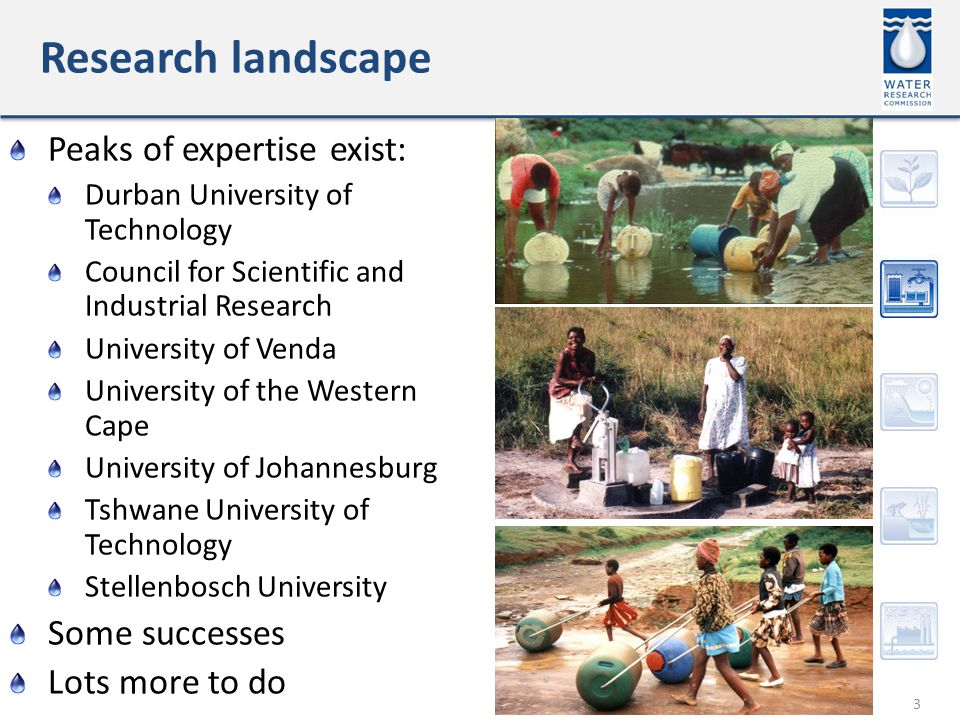 Research landscape 3 Peaks of expertise exist: Durban University of Technology Council for Scientific and Industrial Research University of Venda University of the Western Cape University of Johannesburg Tshwane University of Technology Stellenbosch University Some successes Lots more to do