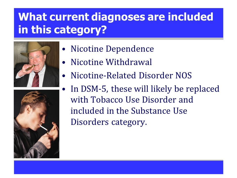 What current diagnoses are included in this category.