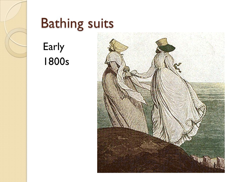 Bathing suits Early 1800s