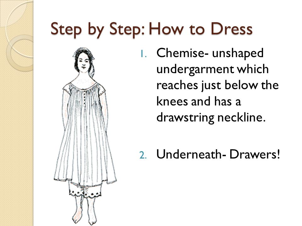 Step by Step: How to Dress 1.