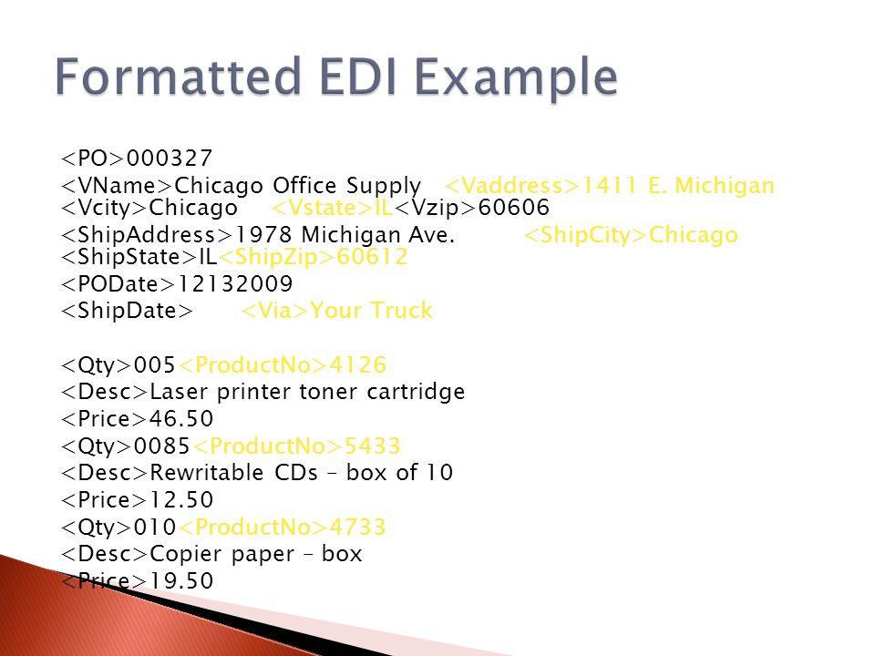 000327 Chicago Office Supply 1411 E. Michigan Chicago IL 60606 1978 Michigan Ave.