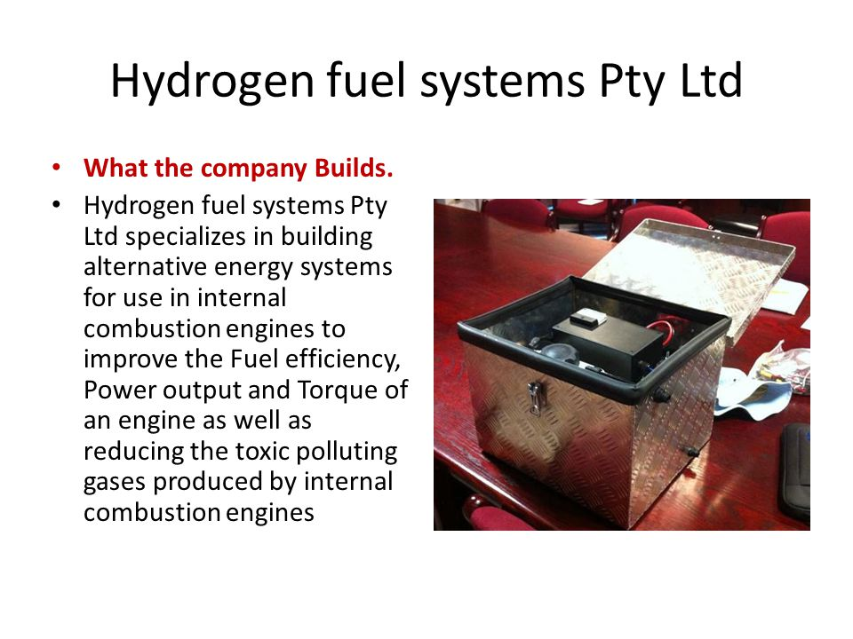 Hydrogen fuel systems Pty Ltd What the company Builds.
