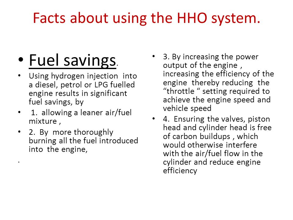 Facts about using the HHO system.Fuel savings.