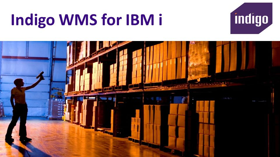 Indigo WMS for IBM i