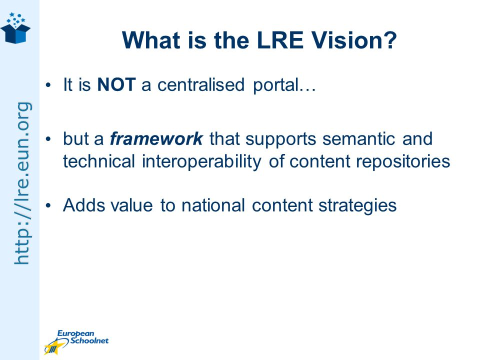 http://lre.eun.org What is the LRE Vision.