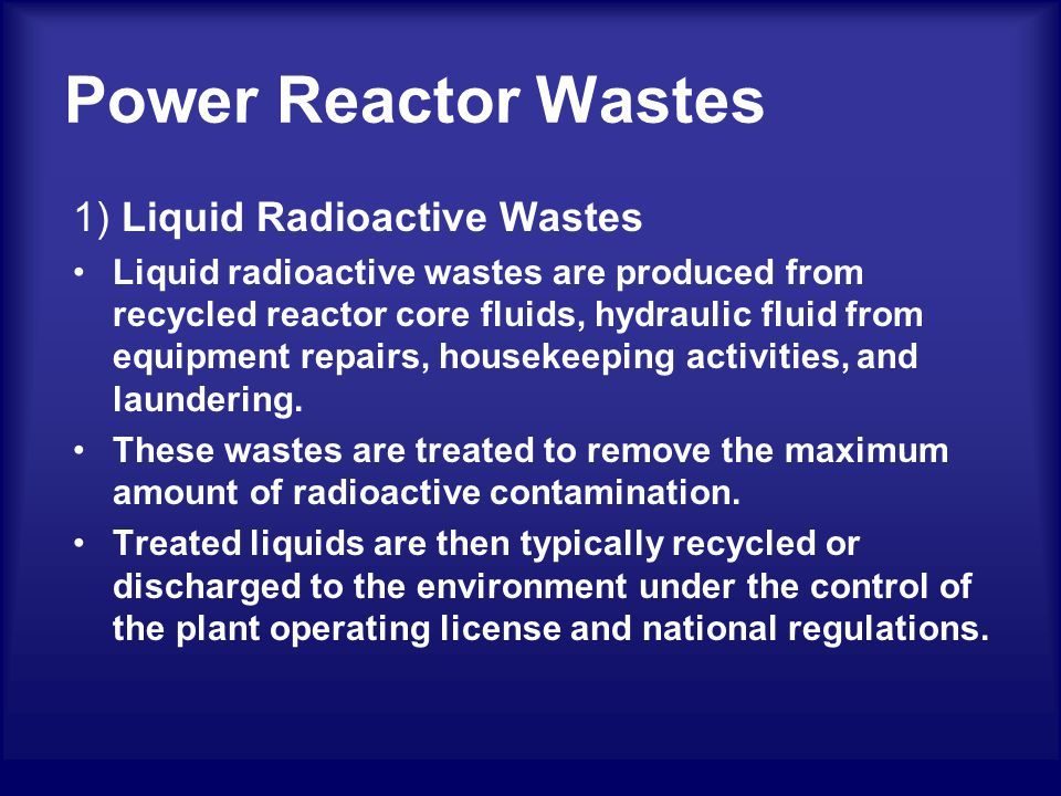 Power Reactor Wastes