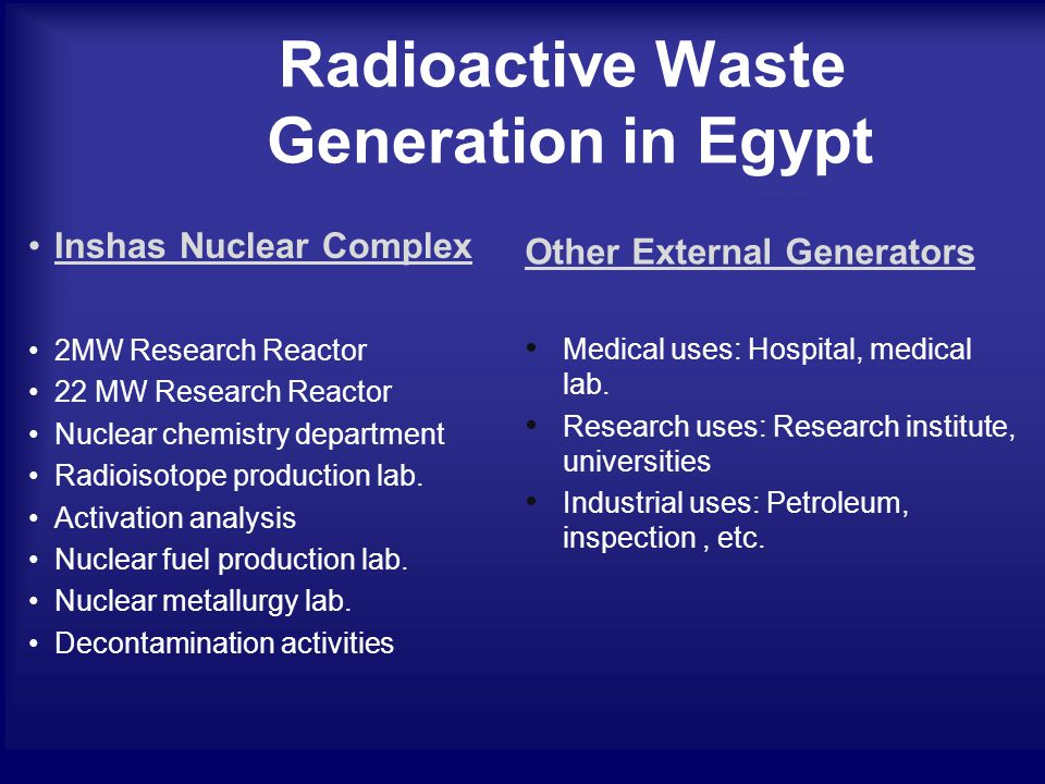 Radioisotope Production Nuclear Fuel Research Radioactive Waste Management Treatment, Conditioning Storage Disposal
