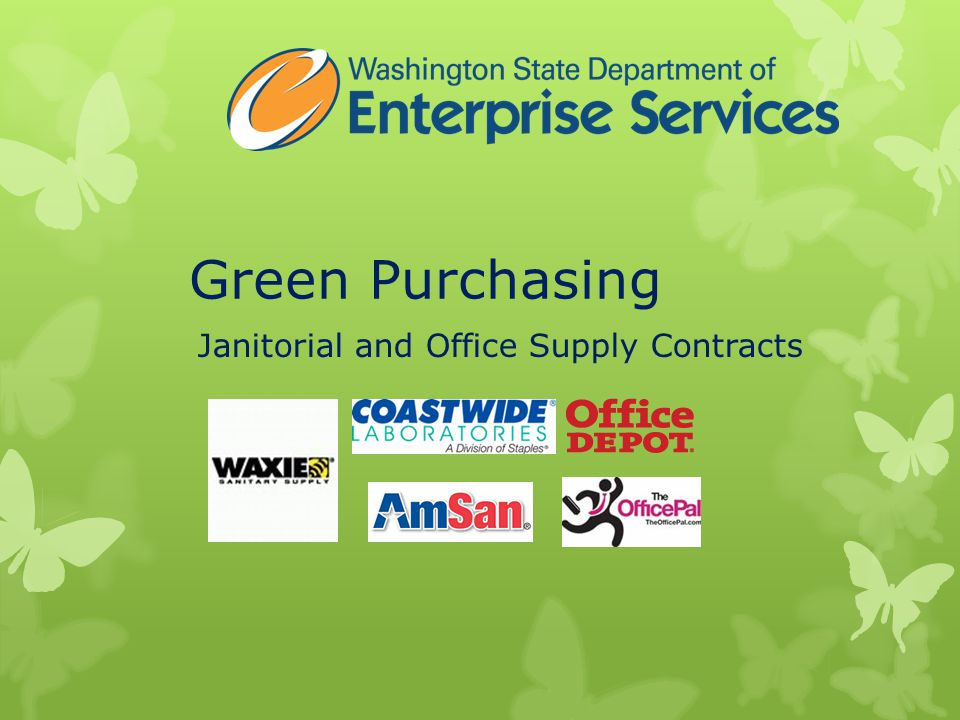 Green Purchasing Janitorial and Office Supply Contracts