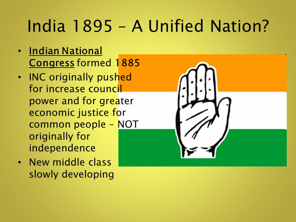 India 1895 – A Unified Nation.