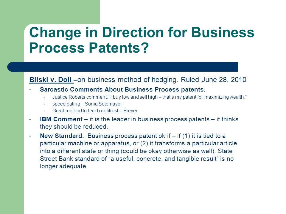 Change in Direction for Business Process Patents. Bilski v.