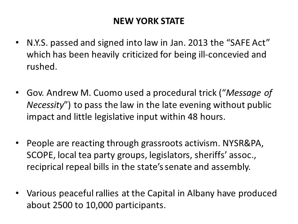 N.Y.S. passed and signed into law in Jan.