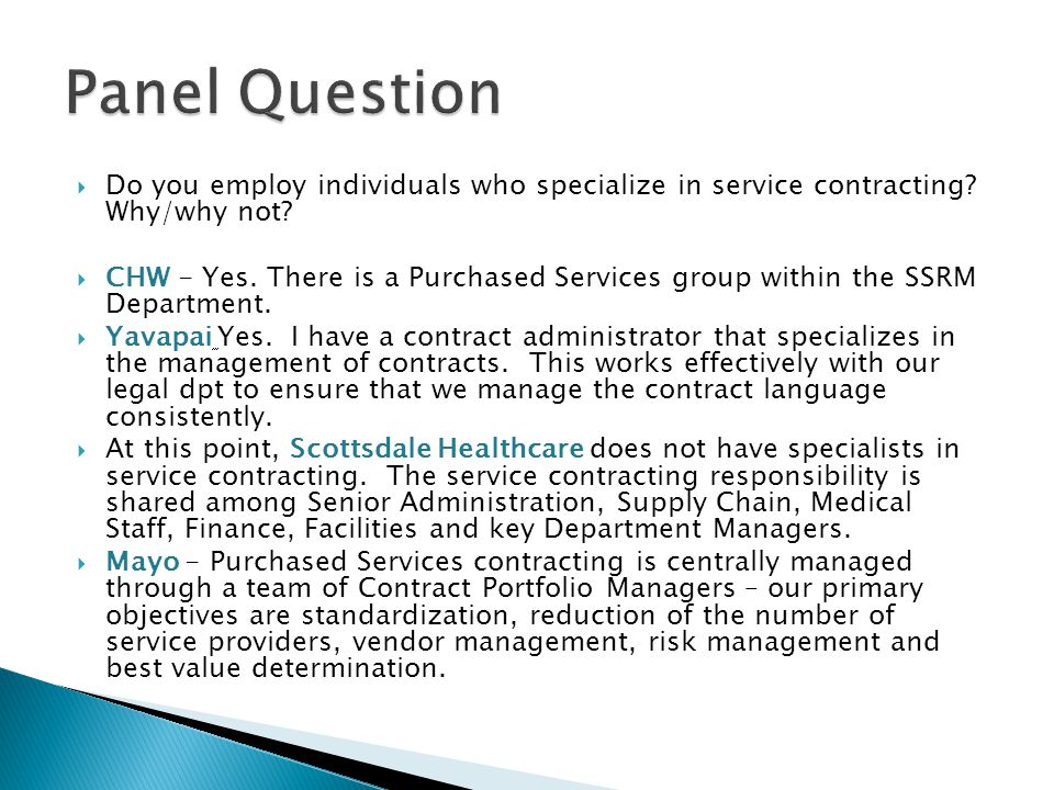 Do you employ individuals who specialize in service contracting.