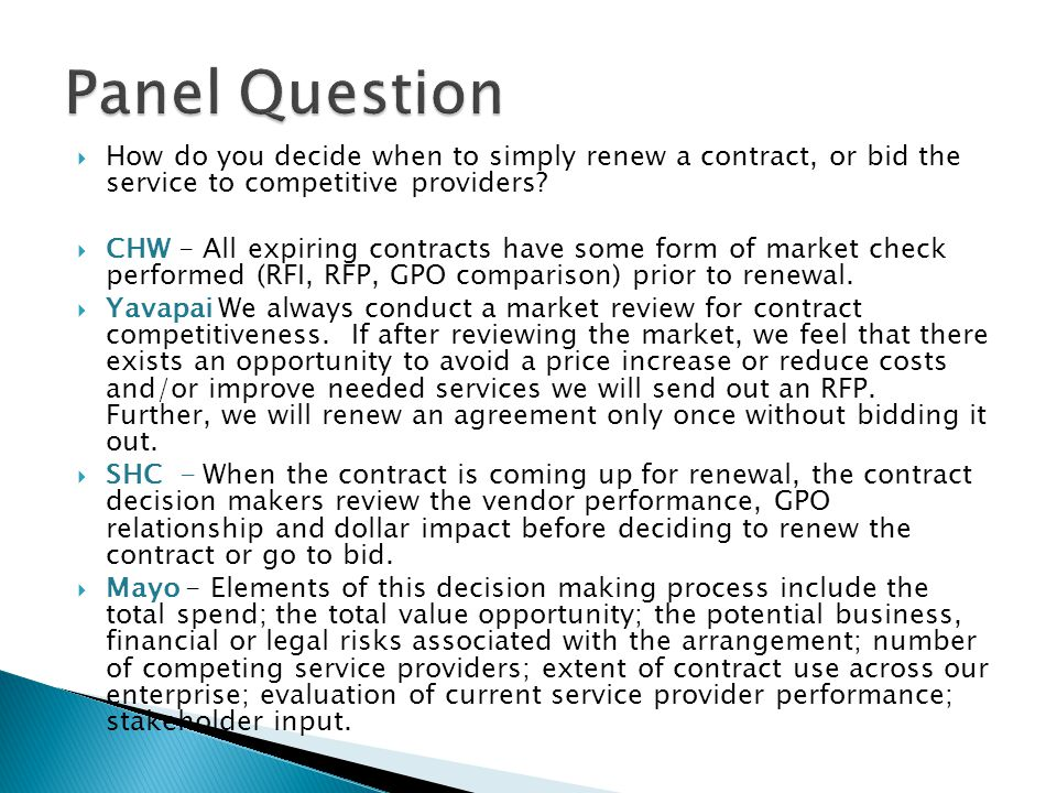 How do you decide when to simply renew a contract, or bid the service to competitive providers.