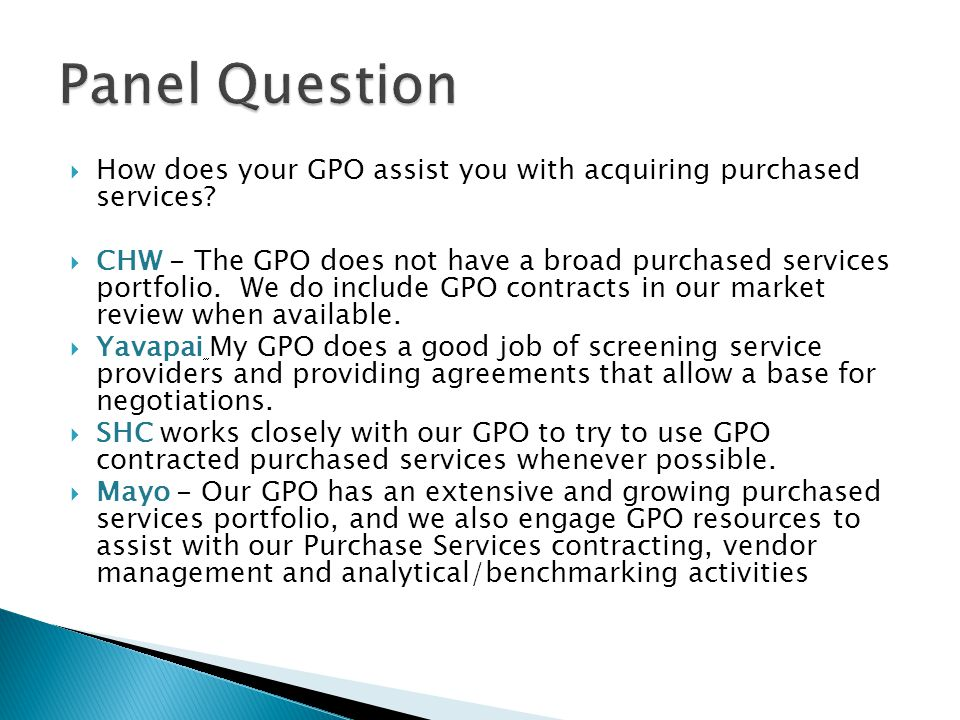 How does your GPO assist you with acquiring purchased services.