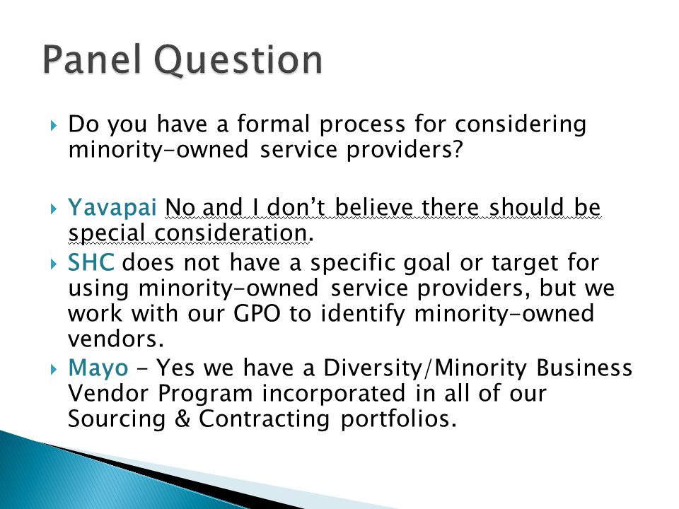 Do you have a formal process for considering minority-owned service providers.