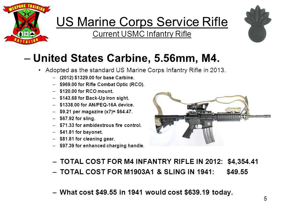 26 US Marine Corps Service Rifle United States Rifle, 5.56mm, M16A2.