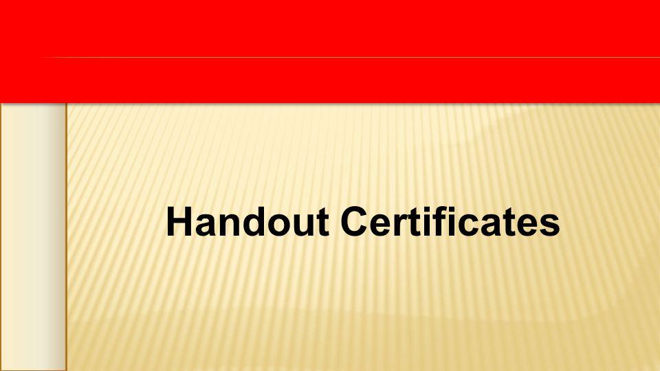 Handout Certificates