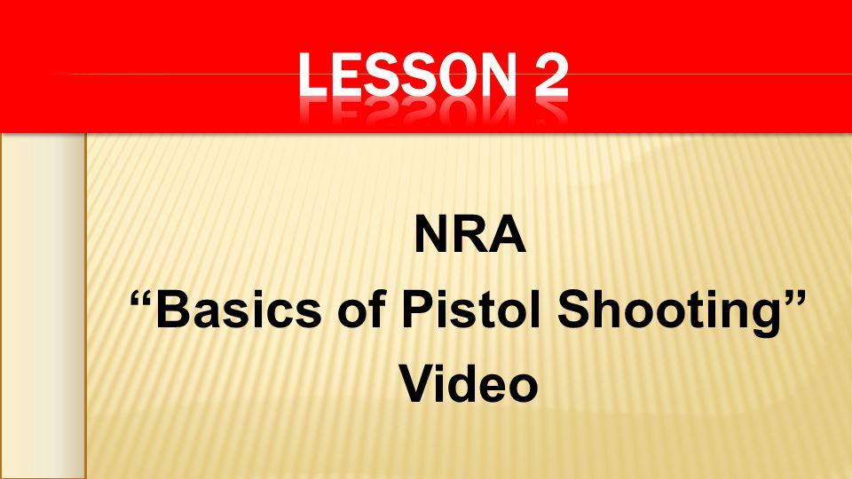 NRA Basics of Pistol Shooting Video
