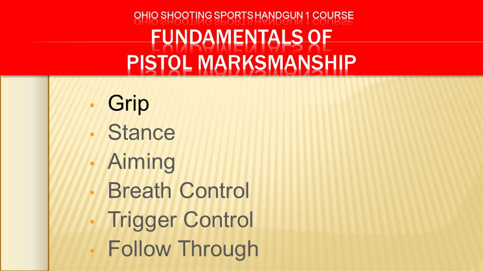 Grip Stance Aiming Breath Control Trigger Control Follow Through