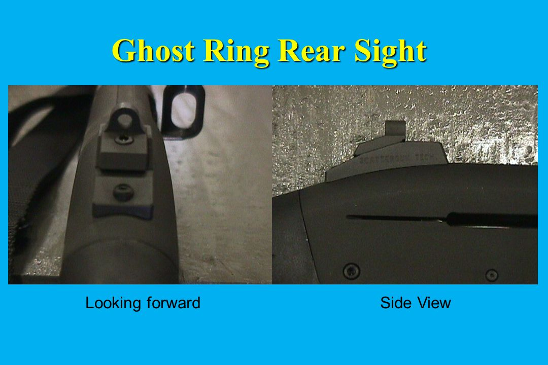 Ghost Ring Rear Sight Looking forward Side View
