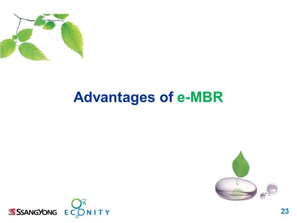 23 Advantages of e-MBR