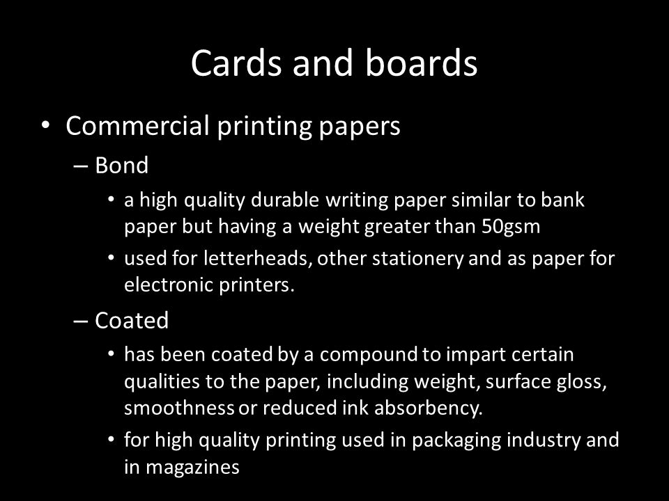 Cards and boards Commercial printing papers – Bond a high quality durable writing paper similar to bank paper but having a weight greater than 50gsm u