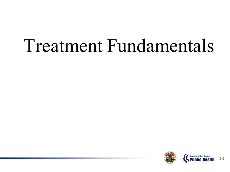 Treatment Fundamentals 16