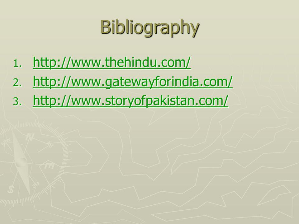 Bibliography 1. http://www.thehindu.com/ http://www.thehindu.com/ 2. http://www.gatewayforindia.com/ http://www.gatewayforindia.com/ 3. http://www.sto