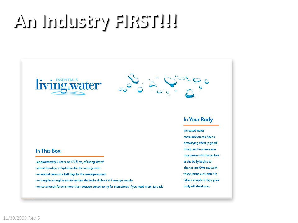 An Industry FIRST!!! 11/30/2009 Rev. 5