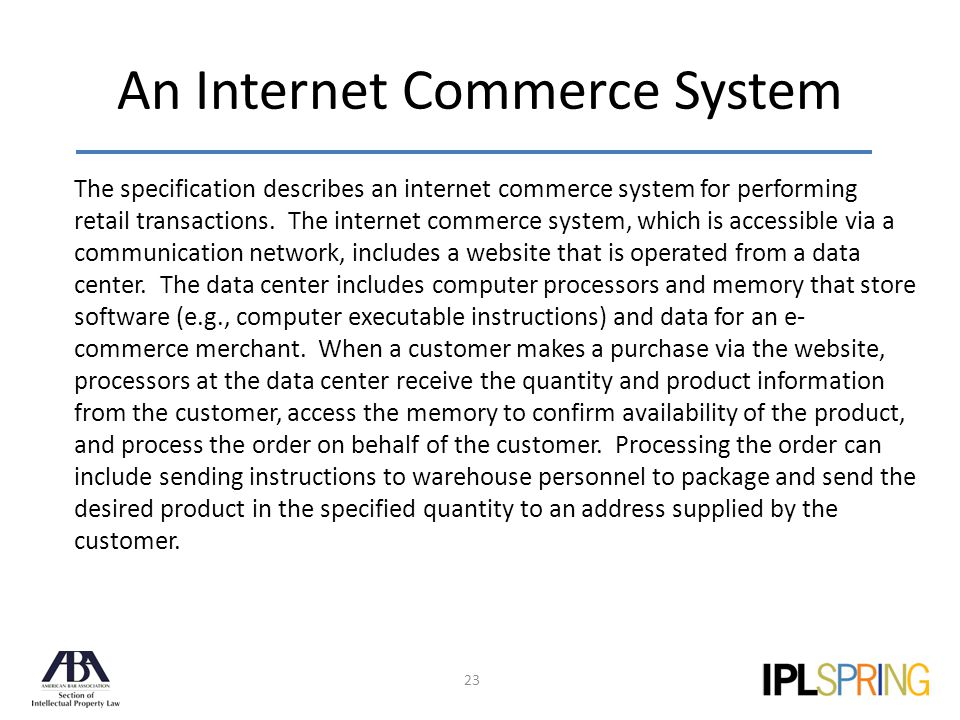 An Internet Commerce System 23 The specification describes an internet commerce system for performing retail transactions.
