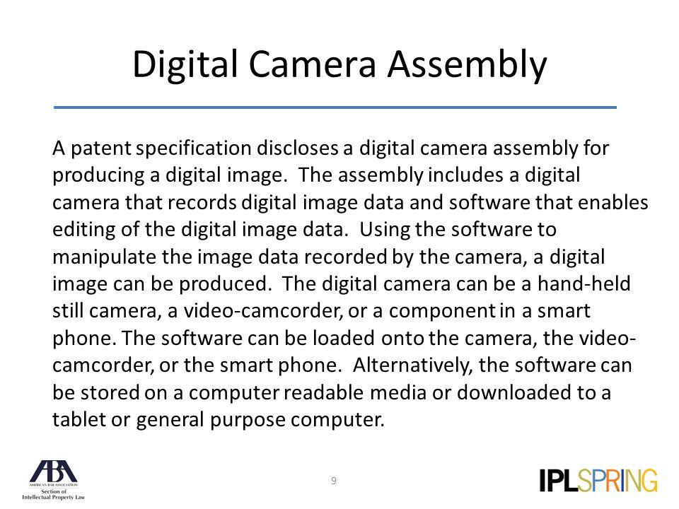 Digital Camera Assembly 9 A patent specification discloses a digital camera assembly for producing a digital image.