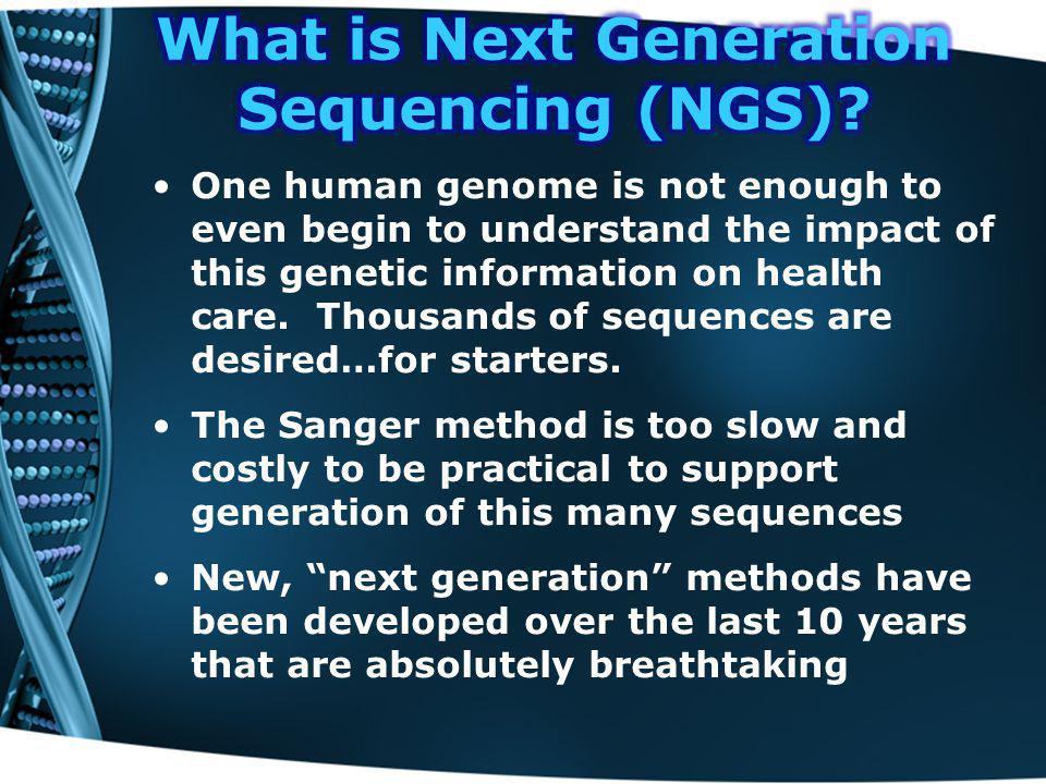 One human genome is not enough to even begin to understand the impact of this genetic information on health care.