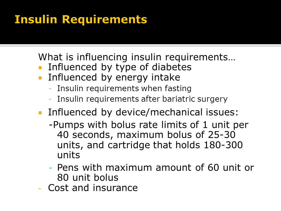 Patients requiring more than 200u/day-severe insulin resistance More than 100U/day by insulin pump is also high dose requirement Pediatrics-more than 2-3U/kg/day Typically seen in patients with severe forms of insulin resistance Increased incidence of high dose insulin requirements related to obesity epidemic Other forms of diabetes: Genetic defects in insulin secretion or action Autoantibodies to insulin receptor Endocrinopathies-Cushings and Acromegaly Most common- corticosteroid induced diabetes 60