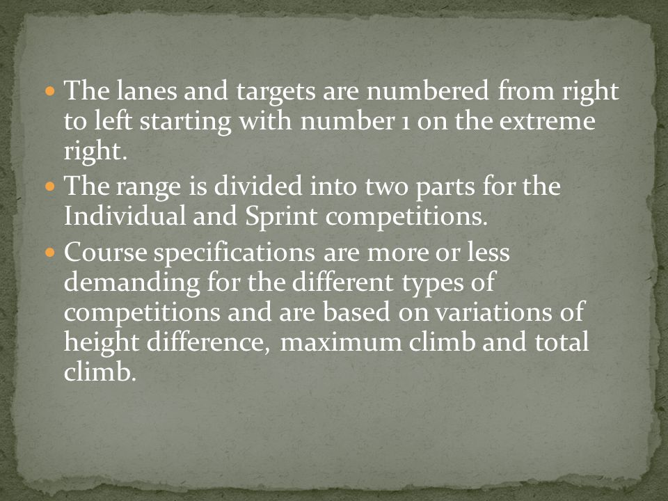 The lanes and targets are numbered from right to left starting with number 1 on the extreme right. The range is divided into two parts for the Individ