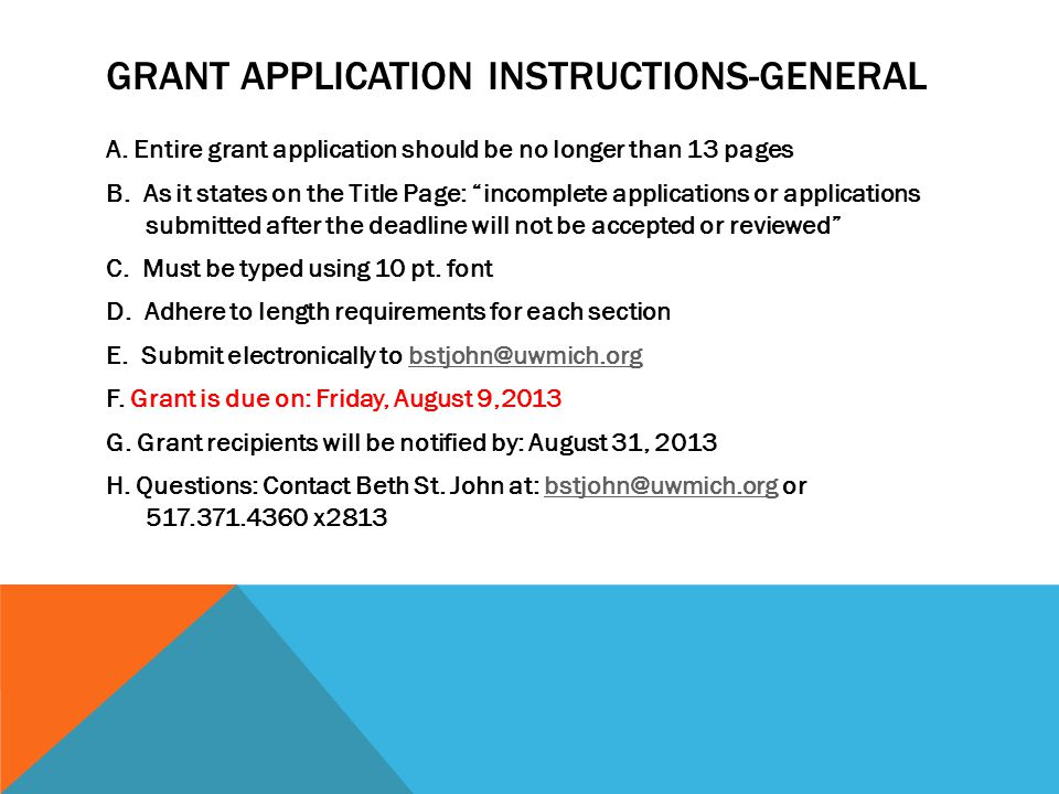 GRANT APPLICATION INSTRUCTIONS-GENERAL A.