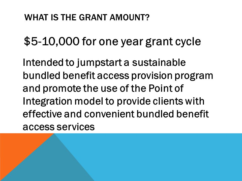 WHAT IS THE GRANT AMOUNT.