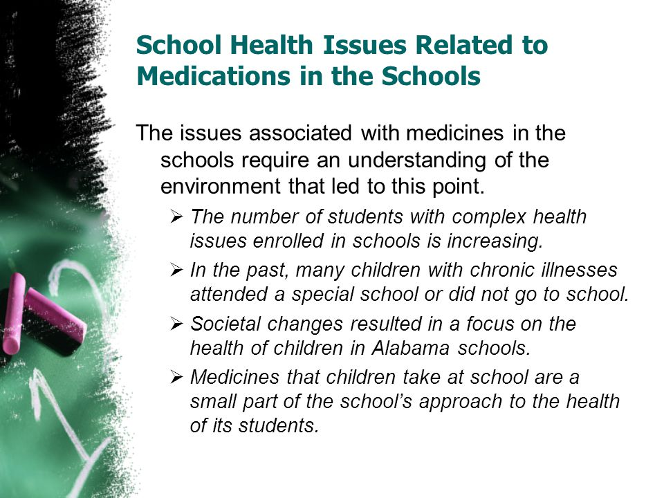 The issues associated with medicines in the schools require an understanding of the environment that led to this point. The number of students with co