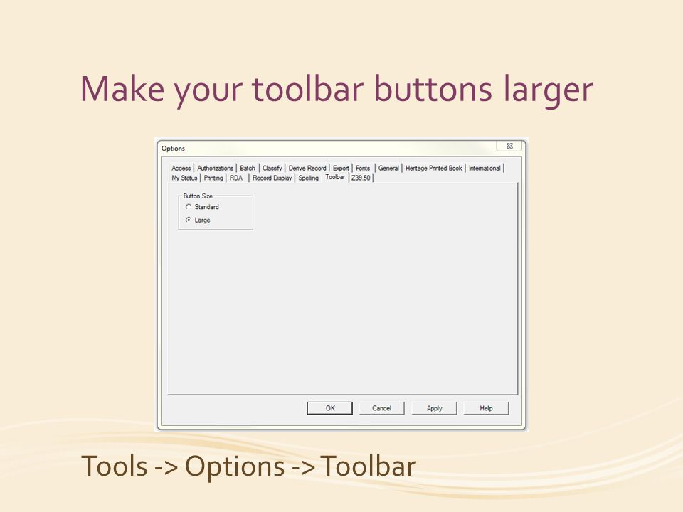 Make your toolbar buttons larger Tools -> Options -> Toolbar