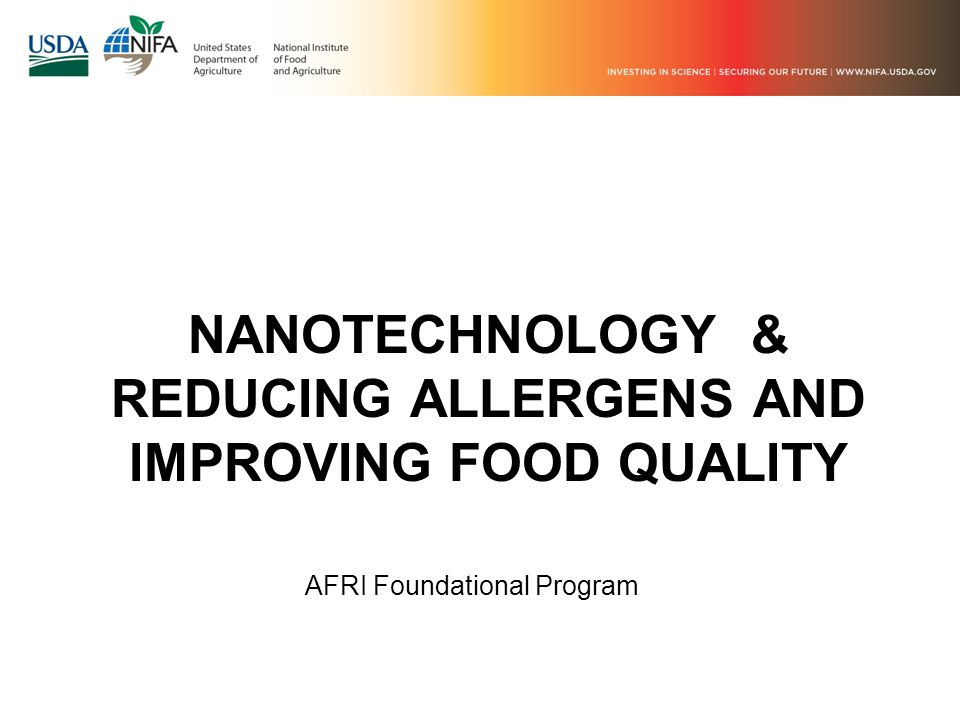 NANOTECHNOLOGY & REDUCING ALLERGENS AND IMPROVING FOOD QUALITY AFRI Foundational Program
