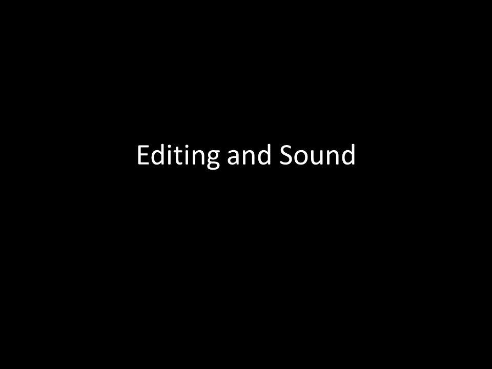 Offscreen Sound http://www.youtube.com/watch?v=rS1C7kzn- FA http://www.youtube.com/watch?v=rS1C7kzn- FA