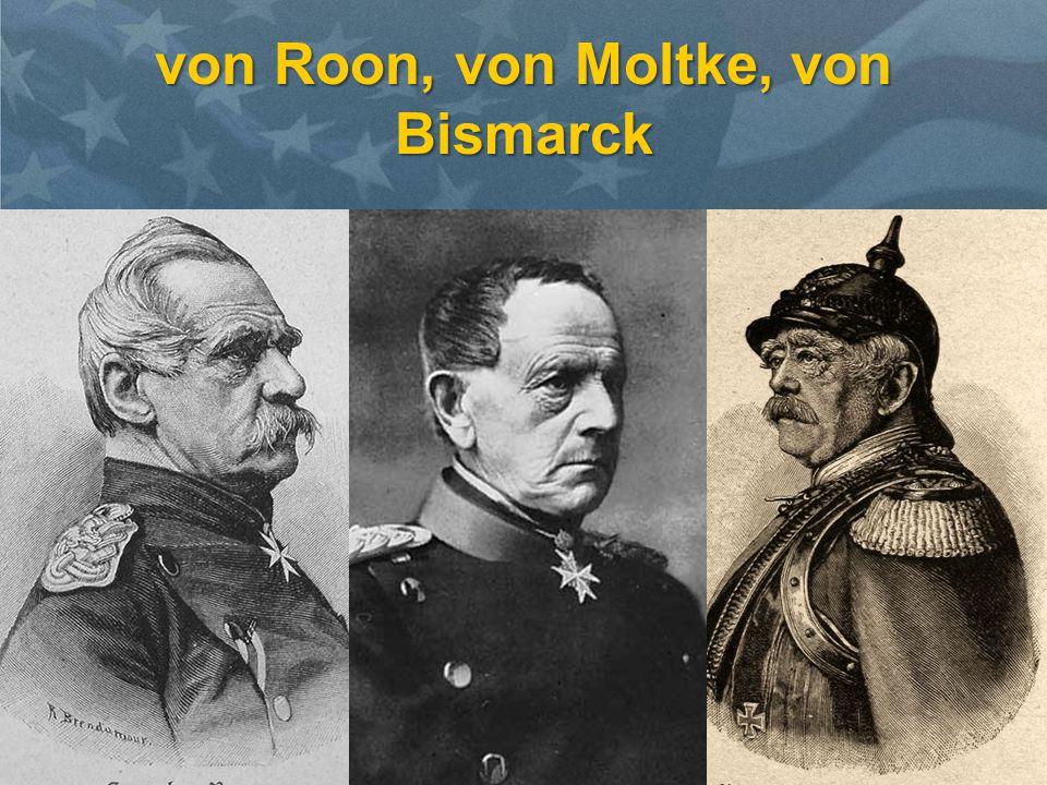 von Roon, von Moltke, von Bismarck