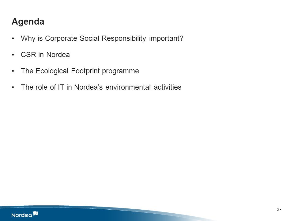 Agenda Why is Corporate Social Responsibility important.