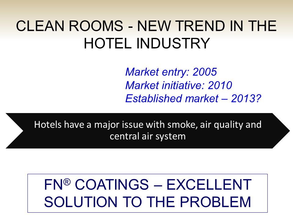 By coating the hotel rooms with FN® we can offer effective solution to allergies, bad odors, mold, etc., FN® Coatings turn regular hotel rooms into Hypo-Allergenic Rooms, suitable for people with heavy allergies.