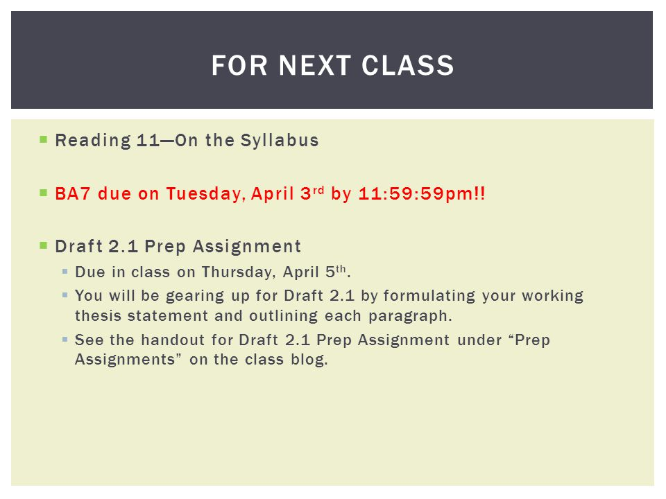 Reading 11On the Syllabus BA7 due on Tuesday, April 3 rd by 11:59:59pm!.